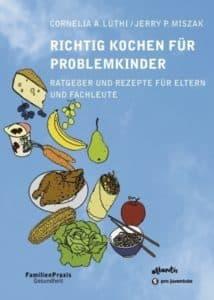 Richtig Kochen für Problemkinder